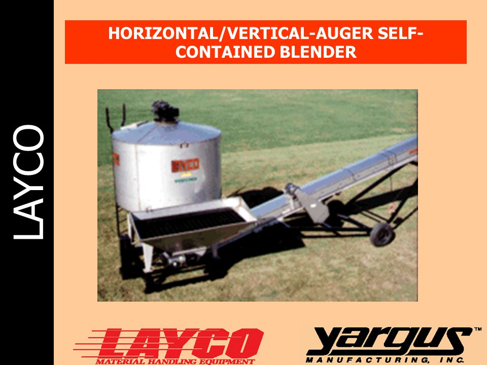 HORIZONTAL/VERTICAL-AUGER SELF-CONTAINED BLENDER