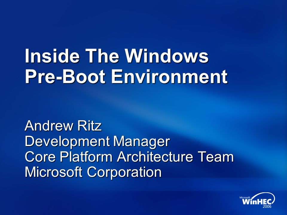 Inside The Windows Pre-Boot Environment