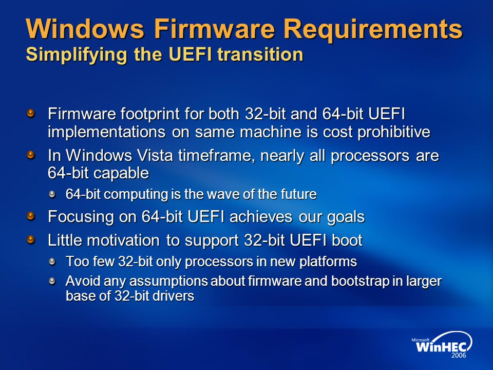 Windows Firmware Requirements Simplifying the UEFI transition