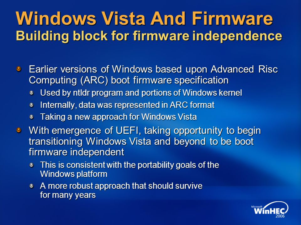 Windows Vista And Firmware Building block for firmware independence