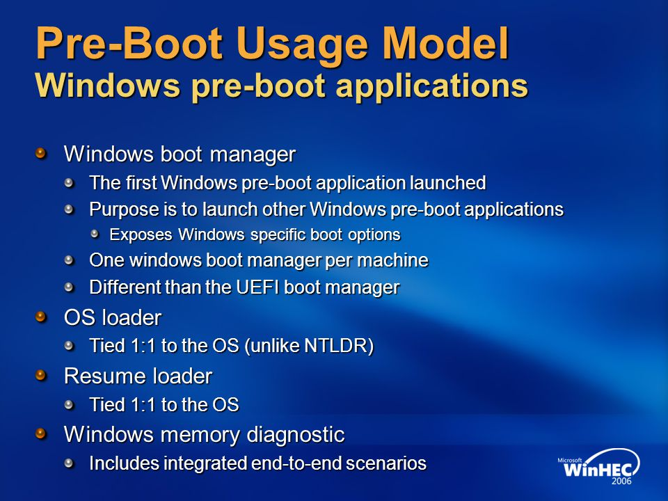 Pre-Boot Usage Model Windows pre-boot applications