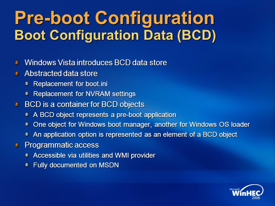 Pre-boot Configuration Boot Configuration Data (BCD)