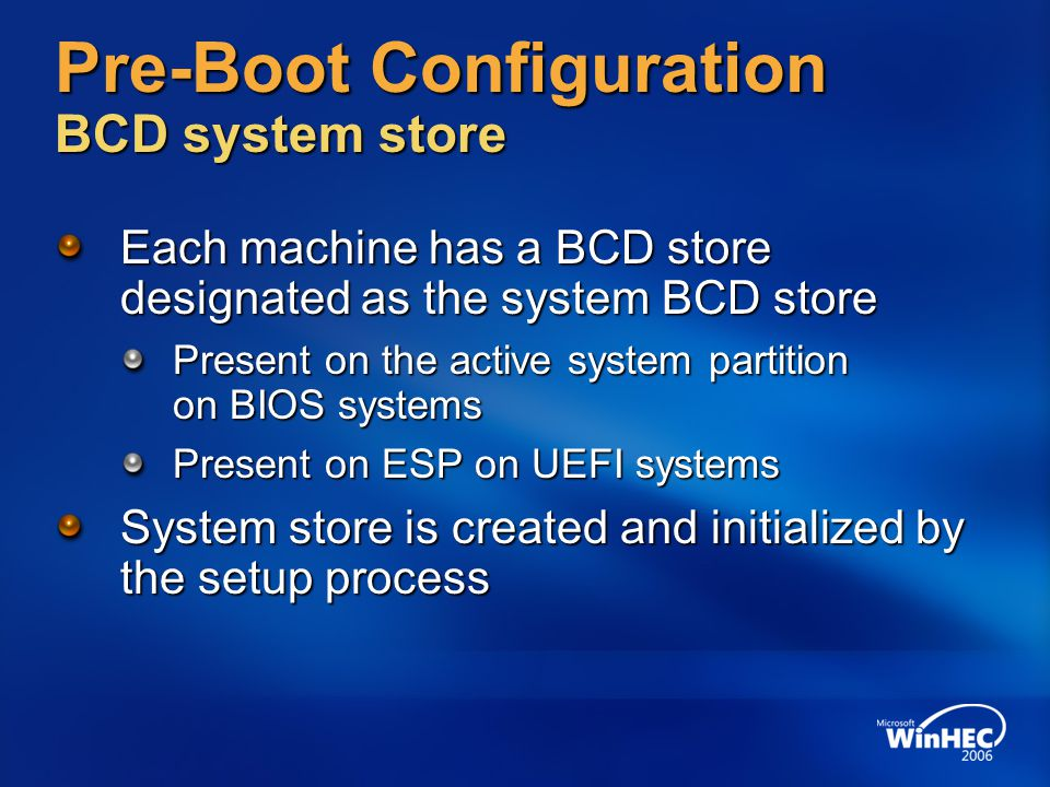 Pre-Boot Configuration BCD system store