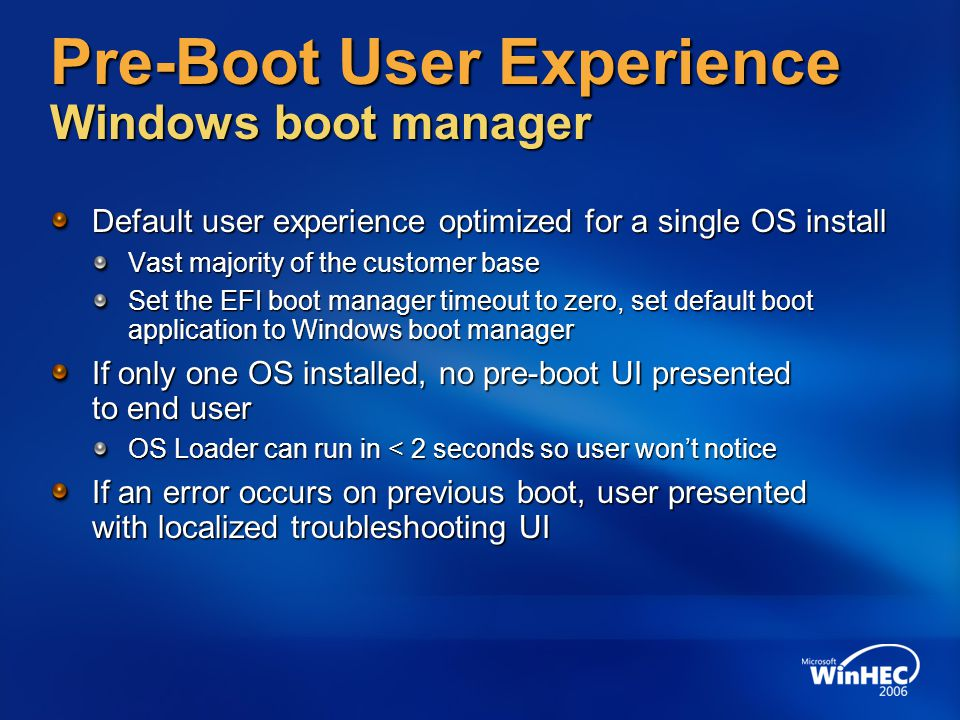 Pre-Boot User Experience Windows boot manager
