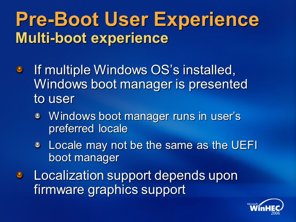 Pre-Boot User Experience Multi-boot experience