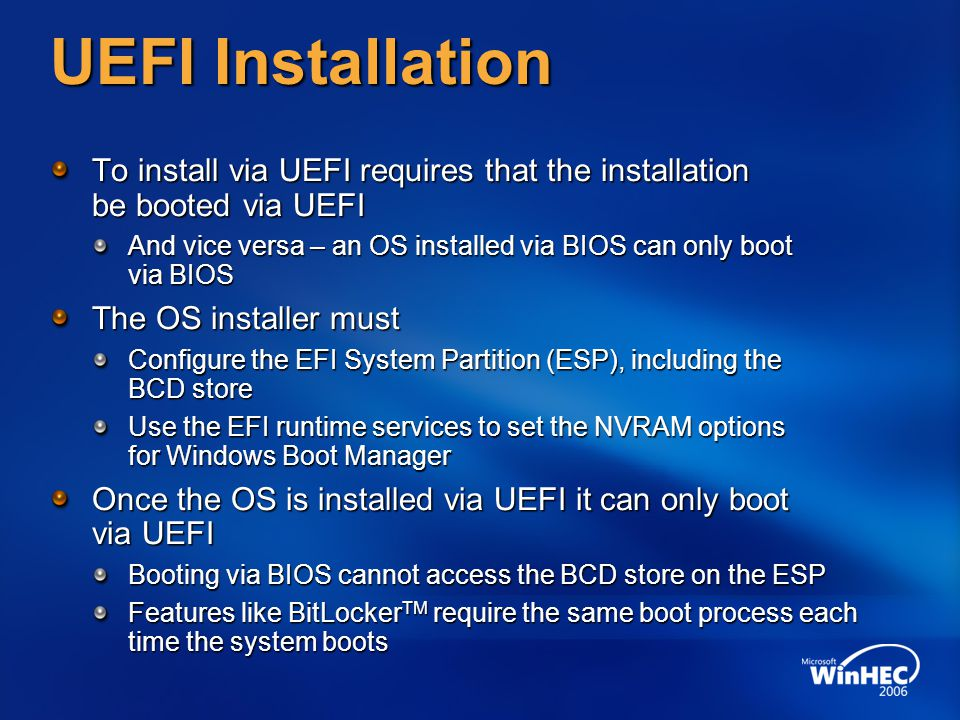 UEFI Installation To install via UEFI requires that the installation be booted via UEFI.