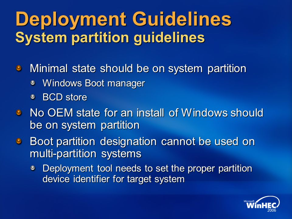 Deployment Guidelines System partition guidelines