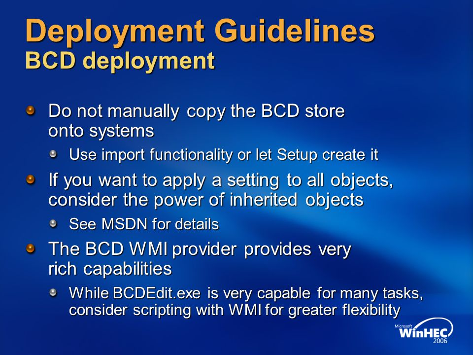 Deployment Guidelines BCD deployment