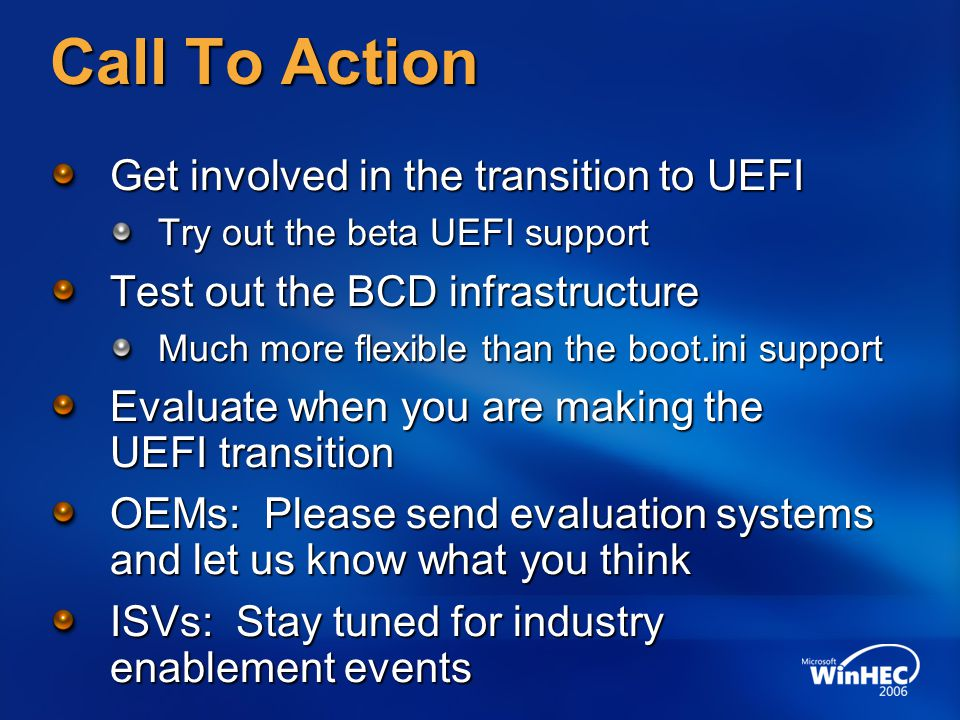 Call To Action Get involved in the transition to UEFI