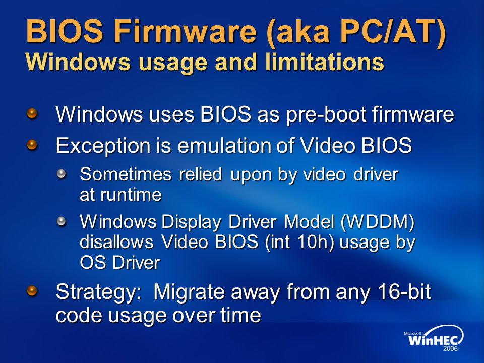 BIOS Firmware (aka PC/AT) Windows usage and limitations