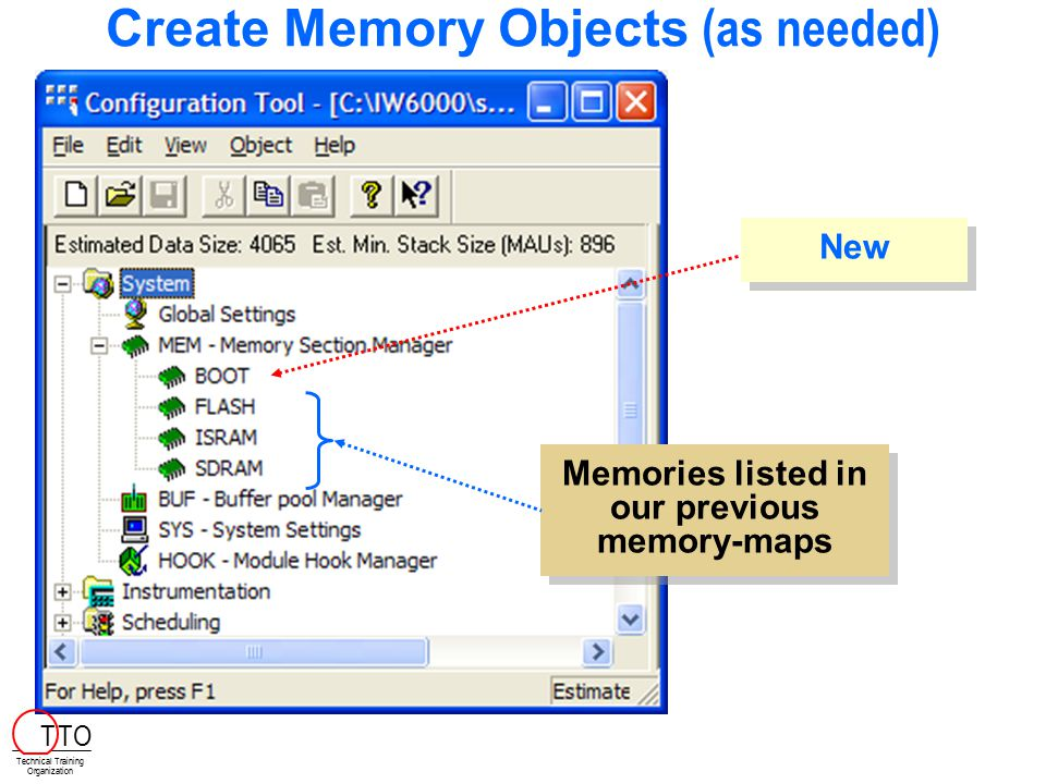 Create Memory Objects (as needed)