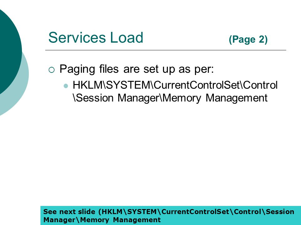 Services Load (Page 2) Paging files are set up as per: