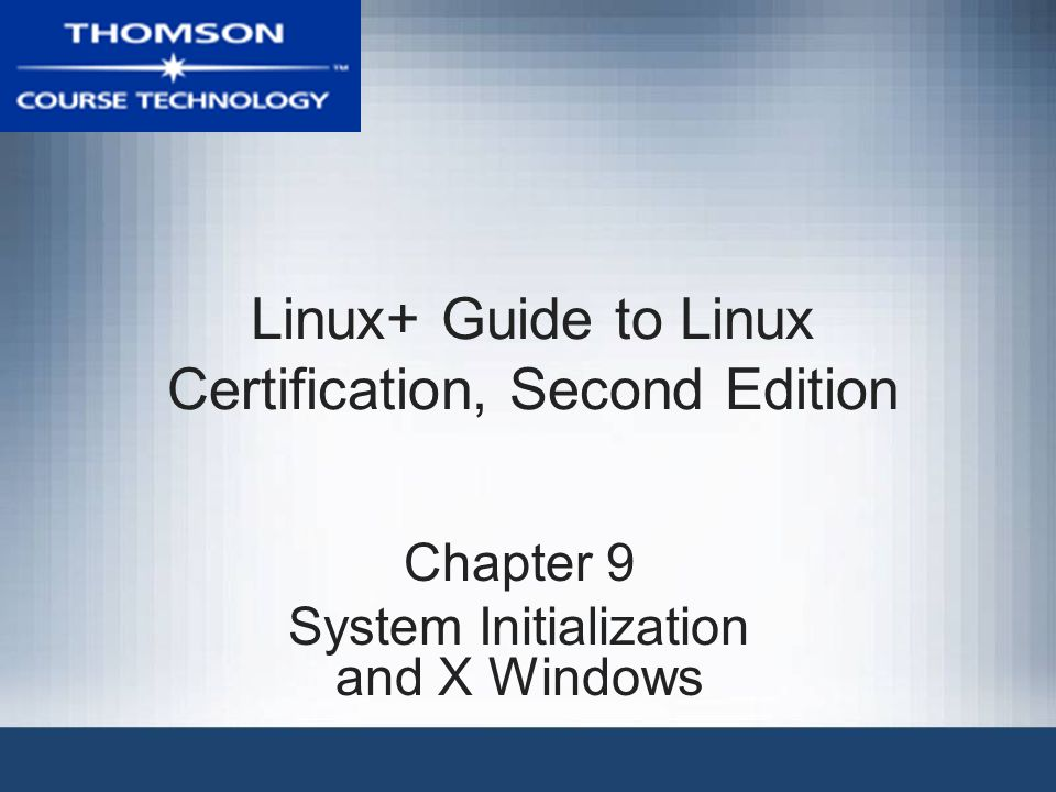 Linux+ Guide to Linux Certification, Second Edition