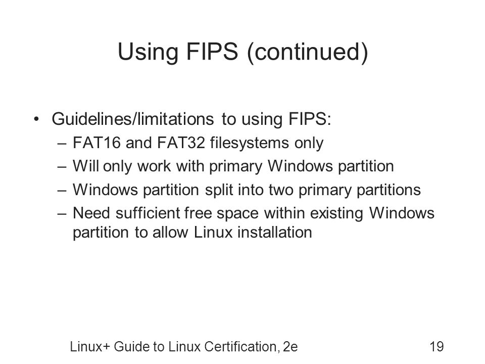 Using FIPS (continued)