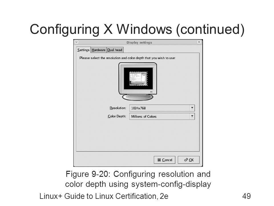 Configuring X Windows (continued)