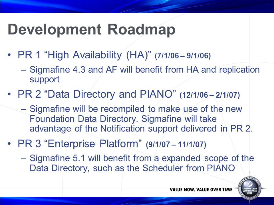 Development Roadmap PR 1 High Availability (HA) (7/1/06 – 9/1/06)