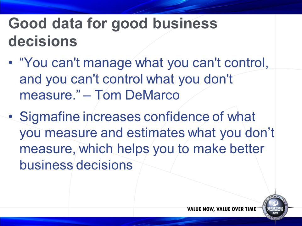 Good data for good business decisions