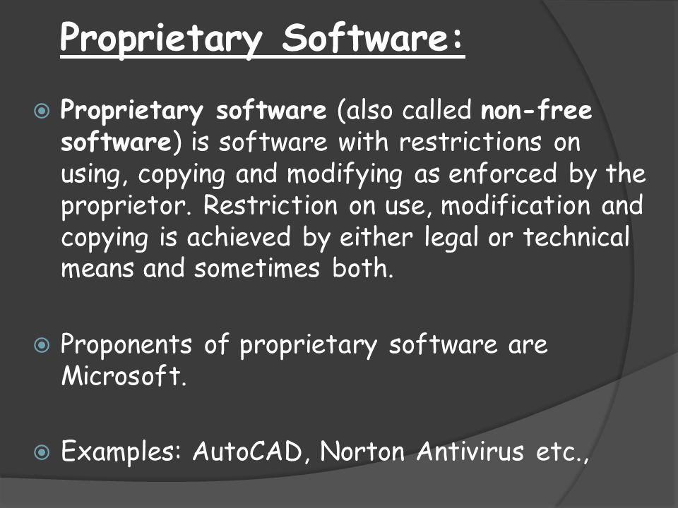 Proprietary Software: