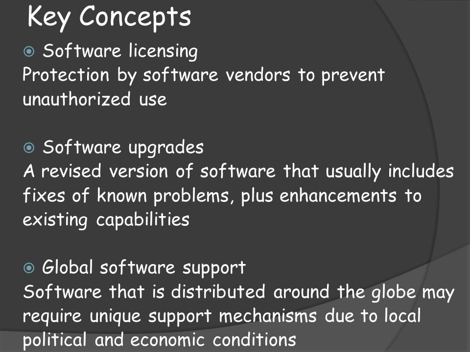 Key Concepts Software licensing