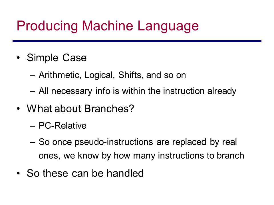 Producing Machine Language