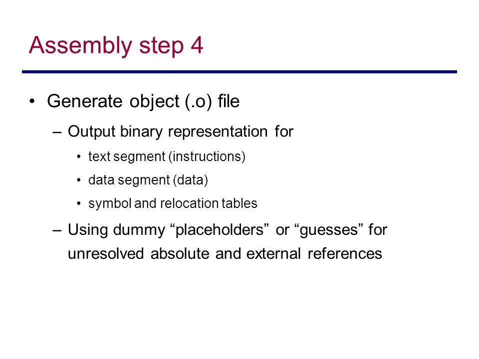 Assembly step 4 Generate object (.o) file