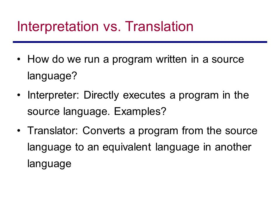 Interpretation vs. Translation