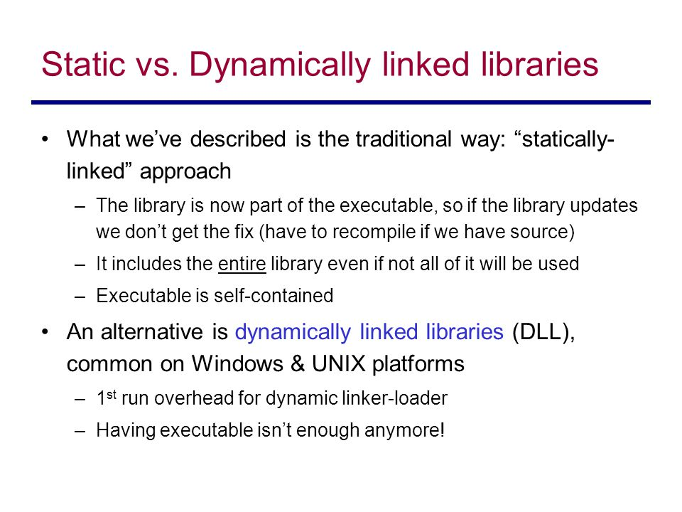 Static vs. Dynamically linked libraries