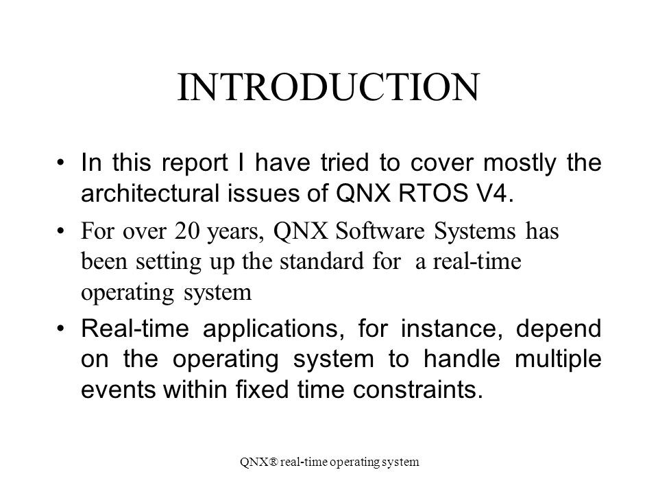 QNX® real-time operating system