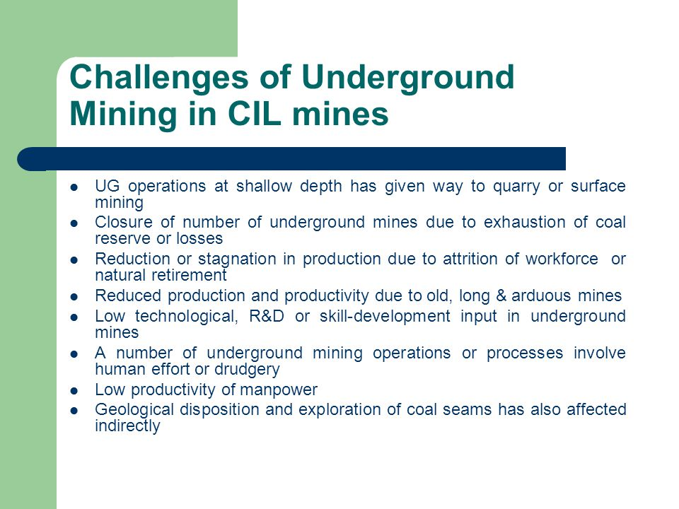 Challenges of Underground Mining in CIL mines