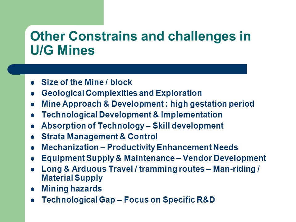 Other Constrains and challenges in U/G Mines