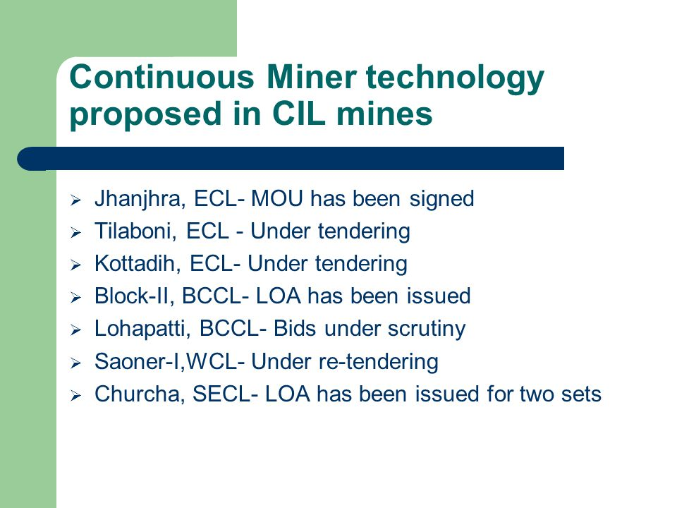 Continuous Miner technology proposed in CIL mines
