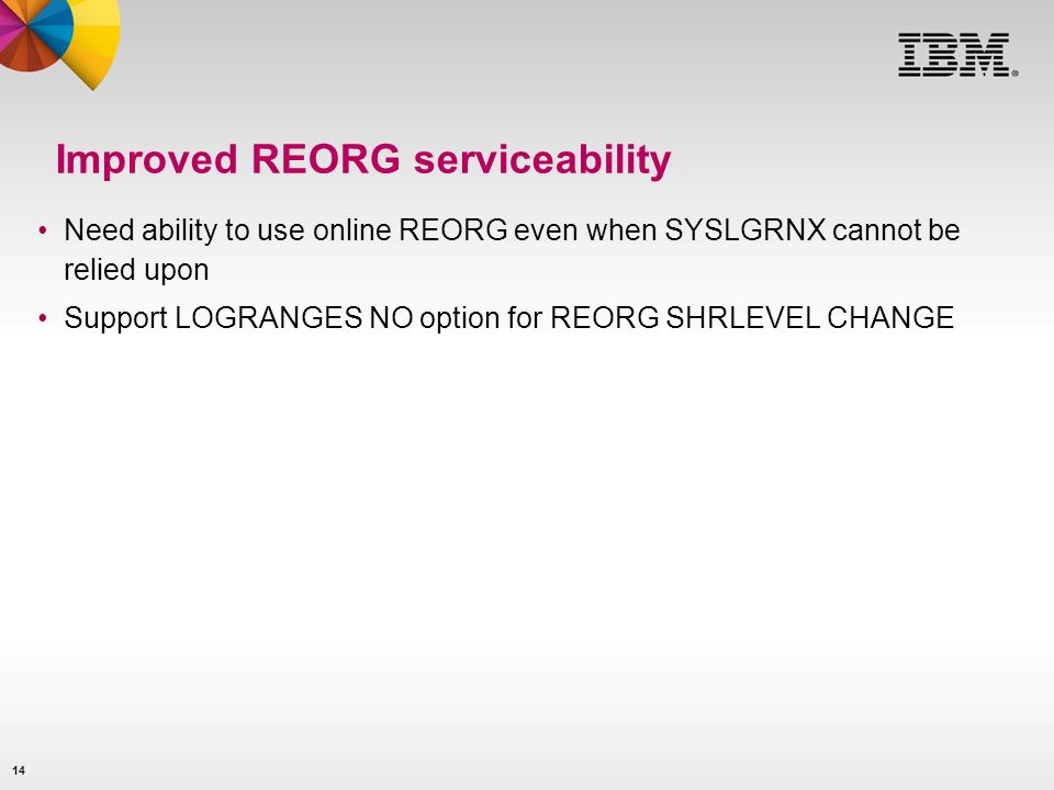 Improved REORG serviceability