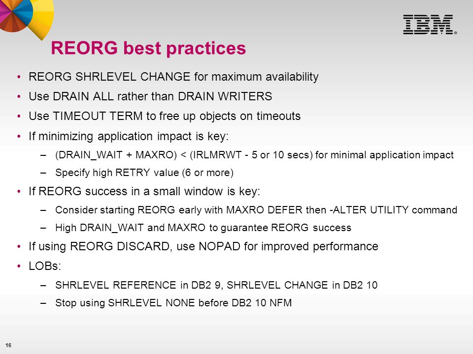 REORG best practices REORG SHRLEVEL CHANGE for maximum availability