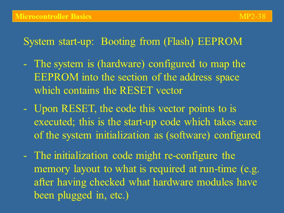 System start-up: Booting from (Flash) EEPROM