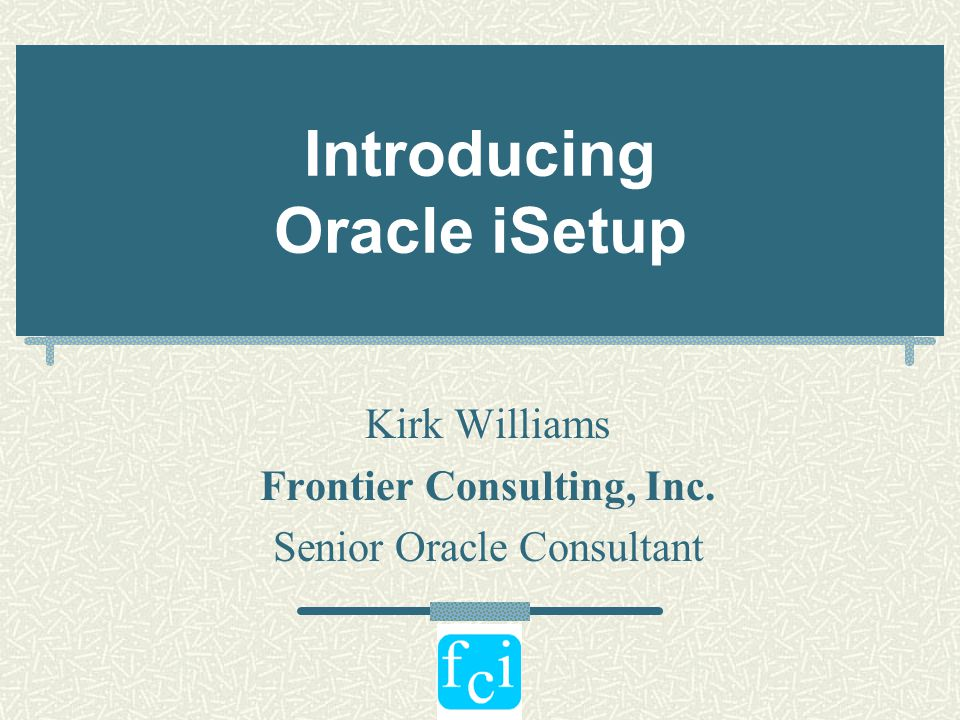 Introducing Oracle iSetup