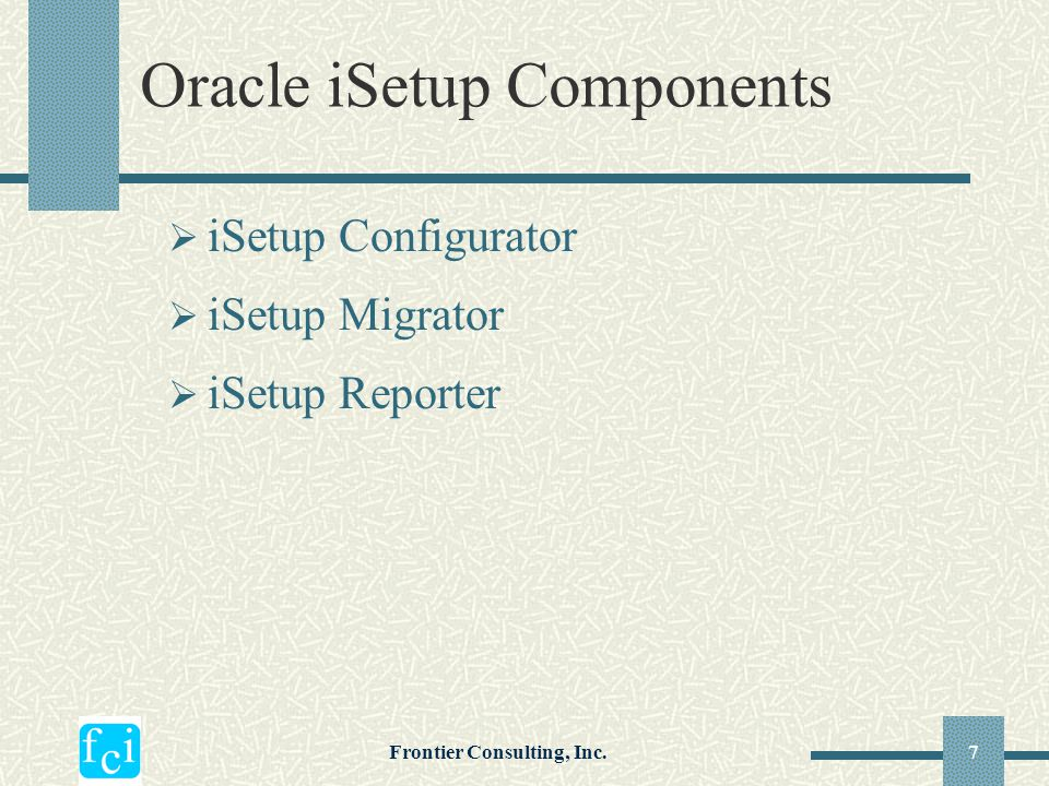 Oracle iSetup Components