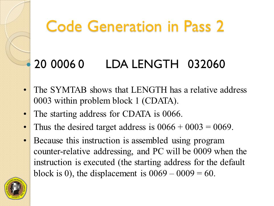 Code Generation in Pass 2