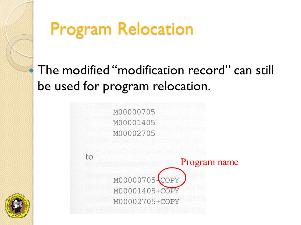 Program Relocation The modified modification record can still be used for program relocation.