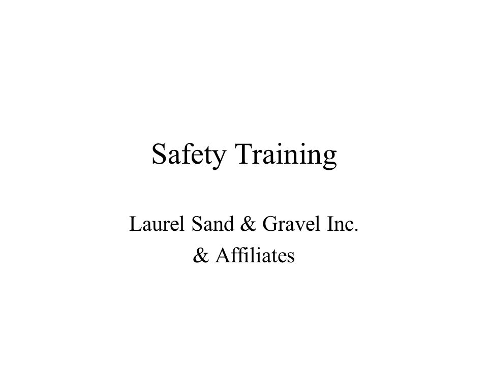 Laurel Sand & Gravel Inc. & Affiliates