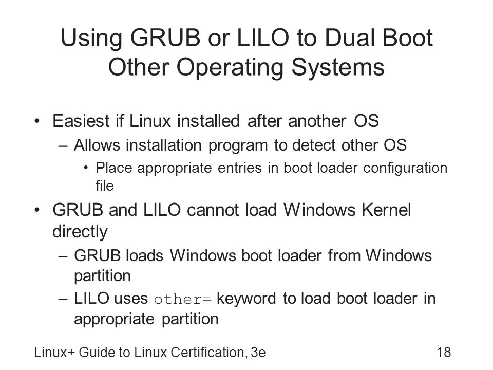 Using GRUB or LILO to Dual Boot Other Operating Systems