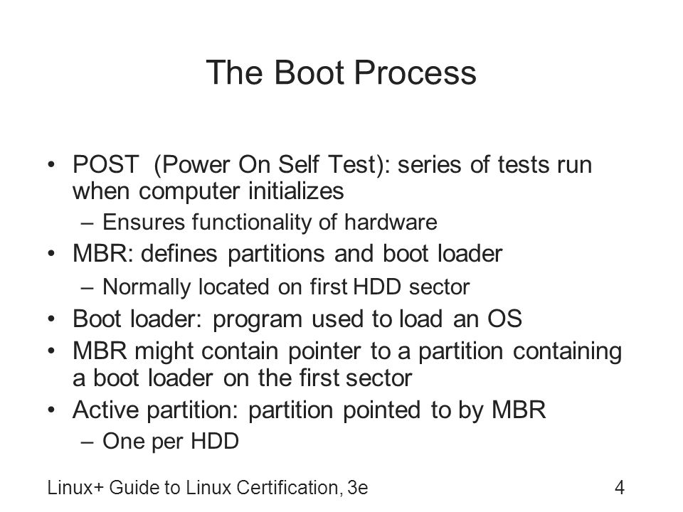 The Boot Process POST (Power On Self Test): series of tests run when computer initializes. Ensures functionality of hardware.