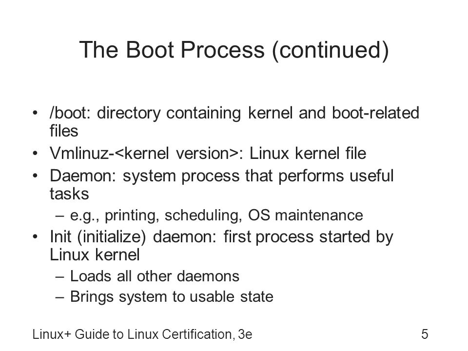 The Boot Process (continued)