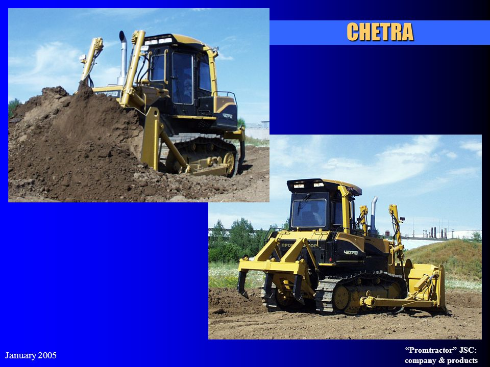 CHETRA January 2005 Promtractor JSC: company & products