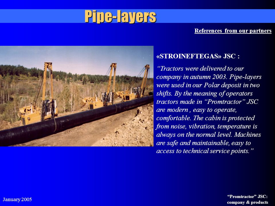 Pipe-layers «STROINEFTEGAS» JSC :
