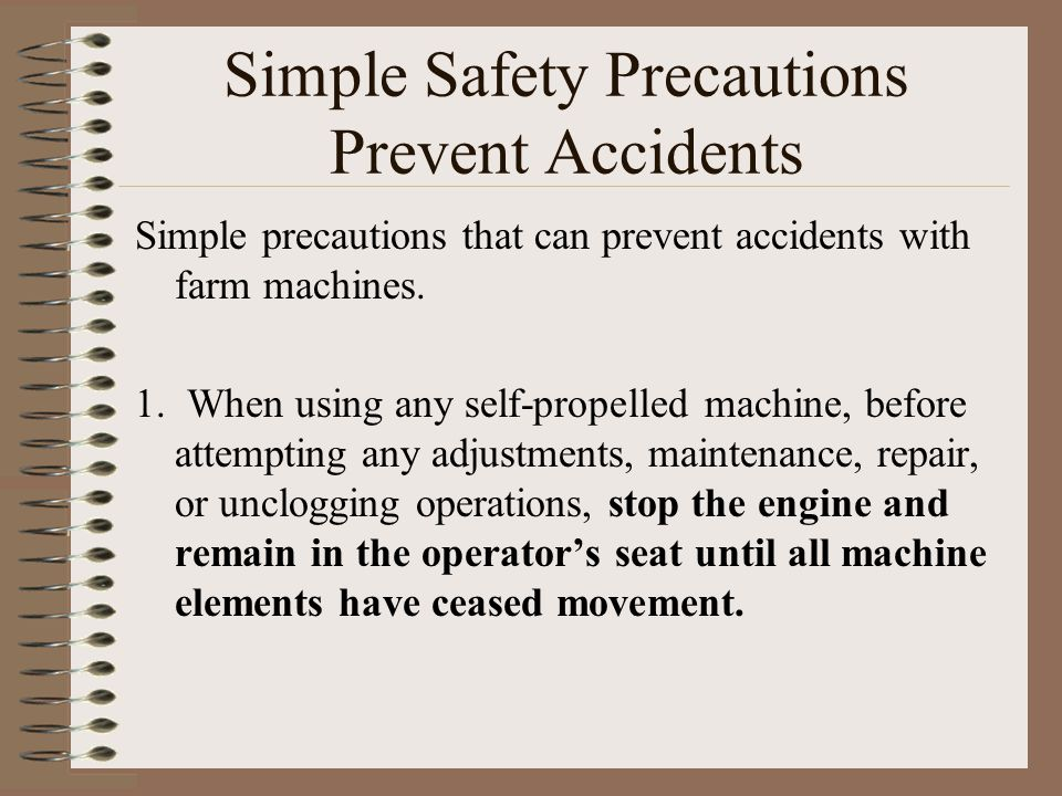 Simple Safety Precautions Prevent Accidents