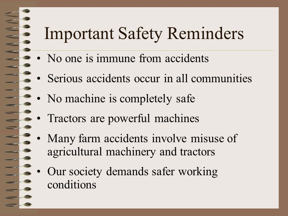 Important Safety Reminders