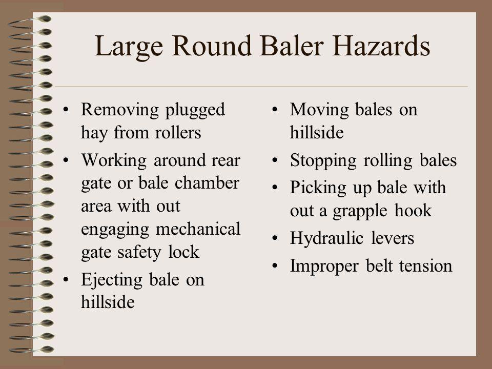 Large Round Baler Hazards