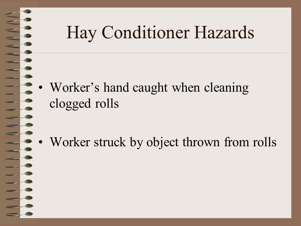 Hay Conditioner Hazards
