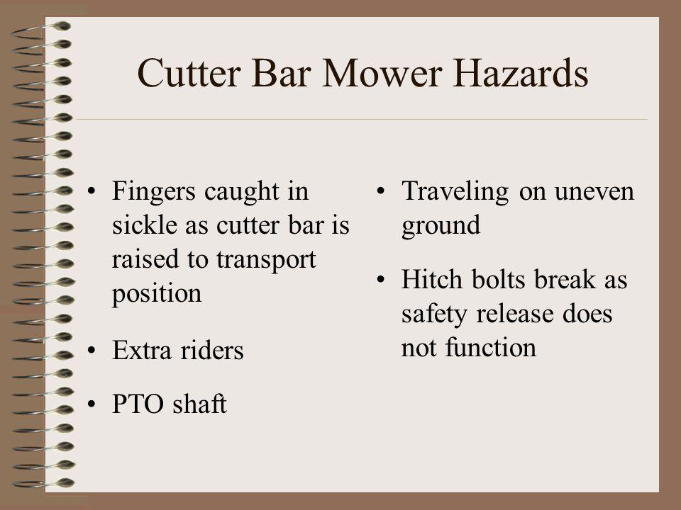 Cutter Bar Mower Hazards