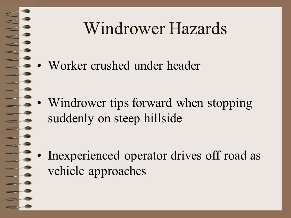Windrower Hazards Worker crushed under header